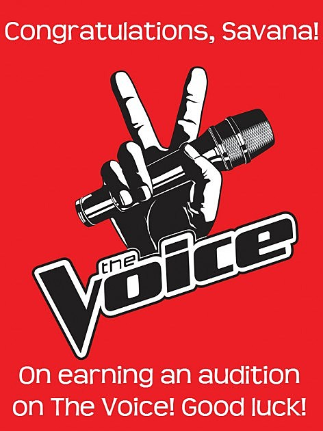 Sign our card congratulating Savana for earning an audition on The Voice!